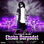 کاور آهنگ Ehsan Daryadel - Tavalod (Deli)