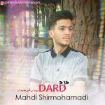 کاور آهنگ Mahdi Shirmohamadi - Dard