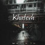 کاور آهنگ Matin TH - Khaterh