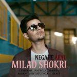 کاور آهنگ Milad Shokri - Negahe Aval