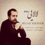 کاور آهنگ Miaad Nikpour - Lalaei