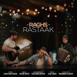 کاور آهنگ Rastaak - Raghs